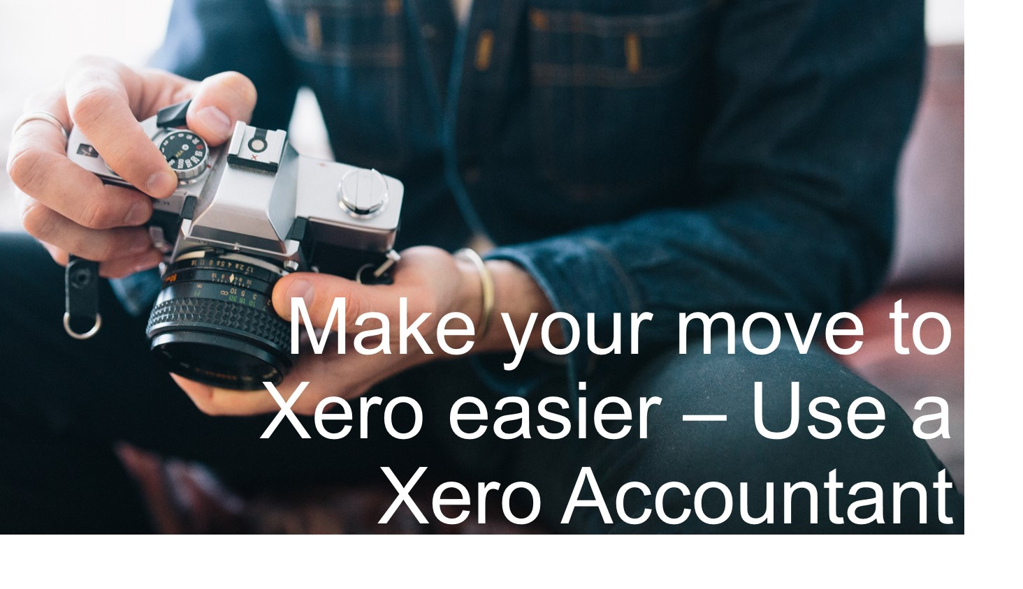 Use a Specialist Xero Accountant