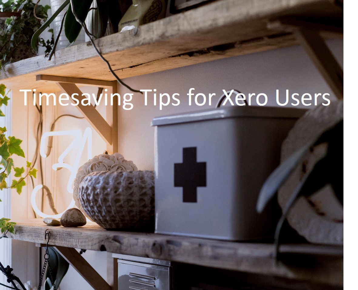 Xero Tips to save you time